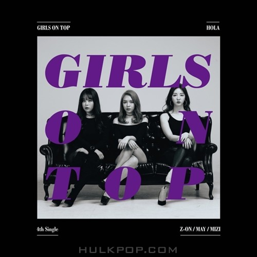 GIRLS ON TOP – HOLA – Single