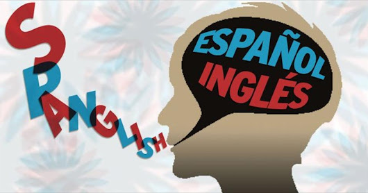 DO YOU HABLA SPANGLISH?
