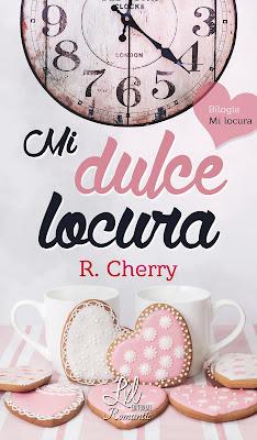 Reseña   Mi dulce locura (Mi locura nº 1) - R. Cherry