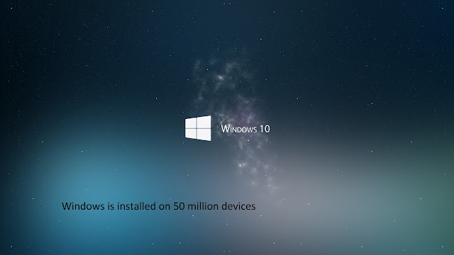 Windows 10 installed on 50 million devices