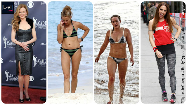 Celebridades con cuerpo de Rectángulo / Celebrities with Rectangle  body shape  L-vi.com