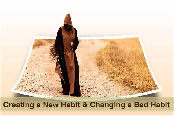 6 Amazing Tips for Creating New Habits and Changing Bad Habits