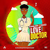 Exclusive Audio : Arrow Bwoy Ft Demarco - Love Doctor (New Music Mp3)