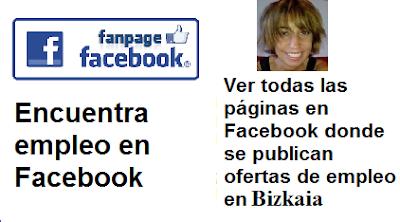 Páginas en Facebook Bilbao, Bizkaia, Vizcaya, en donde se publican ofertas de empleo