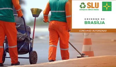 Concurso autorizado: SLU - Serviço de Limpeza Urbana do Distrito Federal