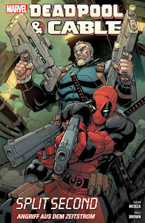 Band Deadpool und Cable - Split Second, Panini-Verlag