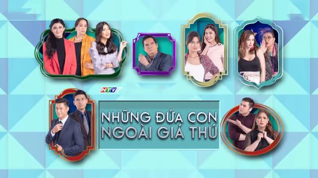 Những Đứa Con Ngoài Giá Thú (Phim Philippines HTV7 Lồng Tiếng)