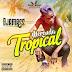 Djamass - Merenda Tropical (EP 2017)
