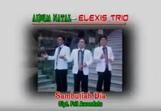 Download Lagu Natal Trio Elexis - Sambutlah Dia