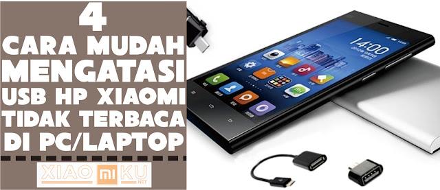 cara mengatasi usb hp xiaomi tidak terdeteksi di pc-laptop