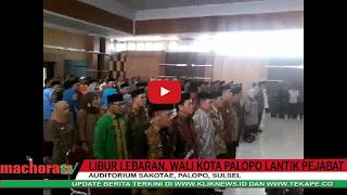 VIDEO: Wali Kota Palopo Lantik Pejabat di Libur Lebaran