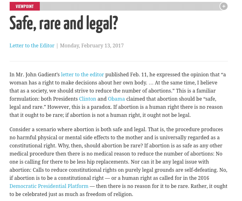 an opinion on the controversial issue and argument on abortion Abortion is a rather popular topic of discussion it is a rather sensitive and arguable subject and, therefore, it has a great variety of forms of debate on the issue, as well as various types of essays on it.