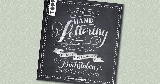 Handlettering die Kunst der schönen Buchstaben Frau Annika Topp Cover