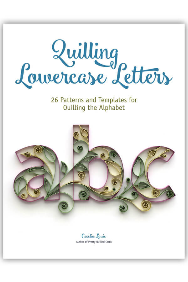 Cover of Quilling Lowercase Letters E-book with A, B, and C quilled letters filled with paper scrolls and leaves