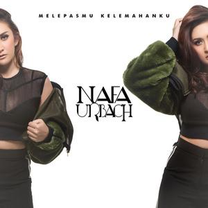 Nafa Urbach - Melepasmu Kelemahanku