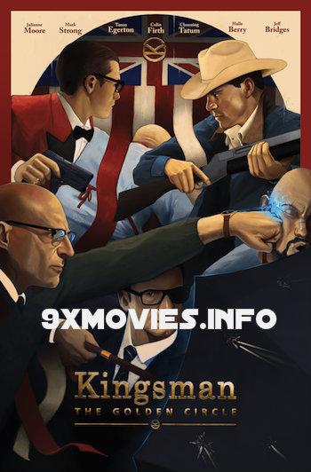 Kingsman The Golden Circle 2017 English 720p BRRip 1GB ESubs