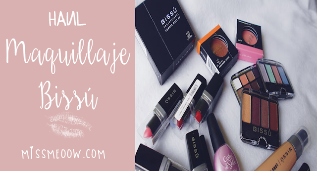 Haul: Maquillaje Bissú