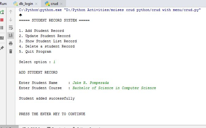 Free Programming Source Codes To All: Menu Driven CRUD in Python and