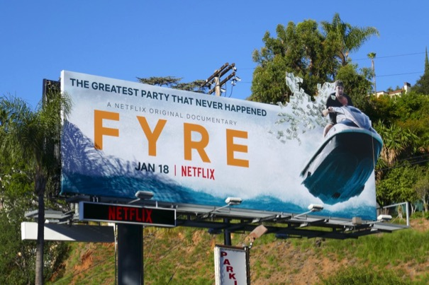 Fyre Netflix documentary billboard