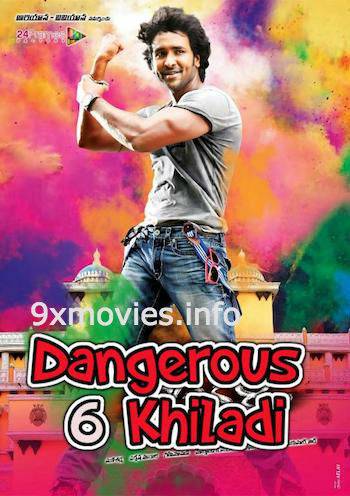 Dangerous Khiladi 6 2017 Hindi Dubbed Movie Download