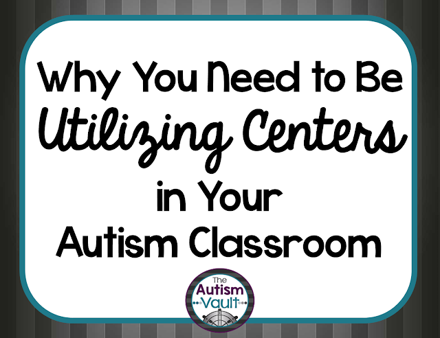 Working in centers is an evidenced-based practice that is utilized in autism classrooms.  Not only is it effective for our students, it can actually make your teaching more effective and easier.