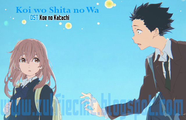 Koi wo Shita no Wa by Aiko - OST Koe no Katachi