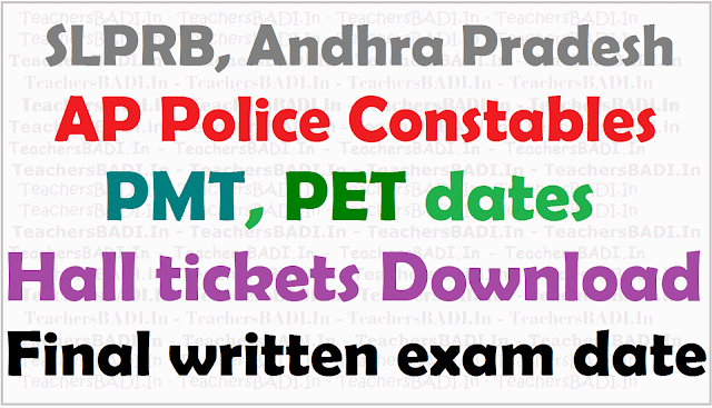 AP Police Constables PMT, PET dates, Hall tickets, Final written exam date