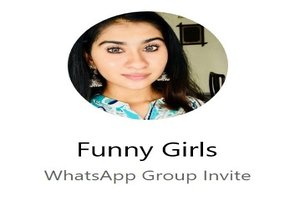 Funny Girls WhatsApp Group Link Of 2018