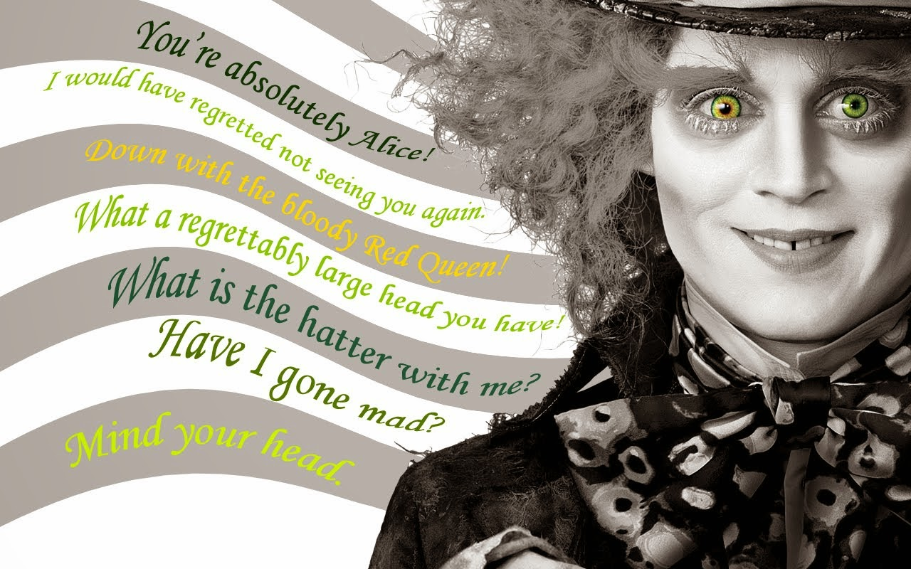 Mad Hatter Quotes Johnny Depp