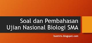 soal un biologi dan pembahasannyaa