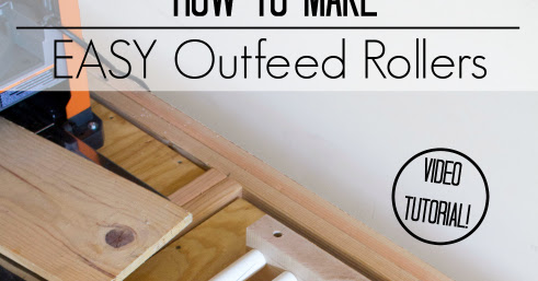 How to Make Easy Outfeed Rollers - Video Tutorial
