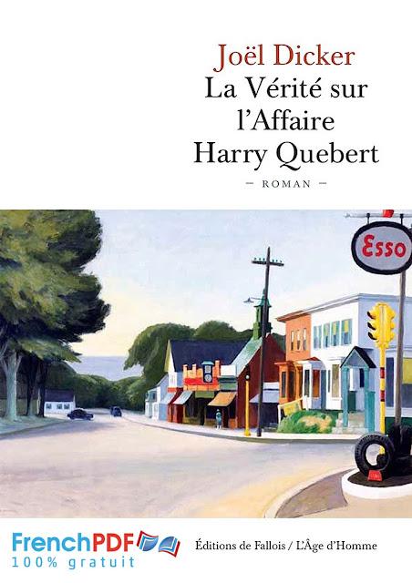 Roman: La vérité sur l'affaire Harry Quebert par Joel Dicker