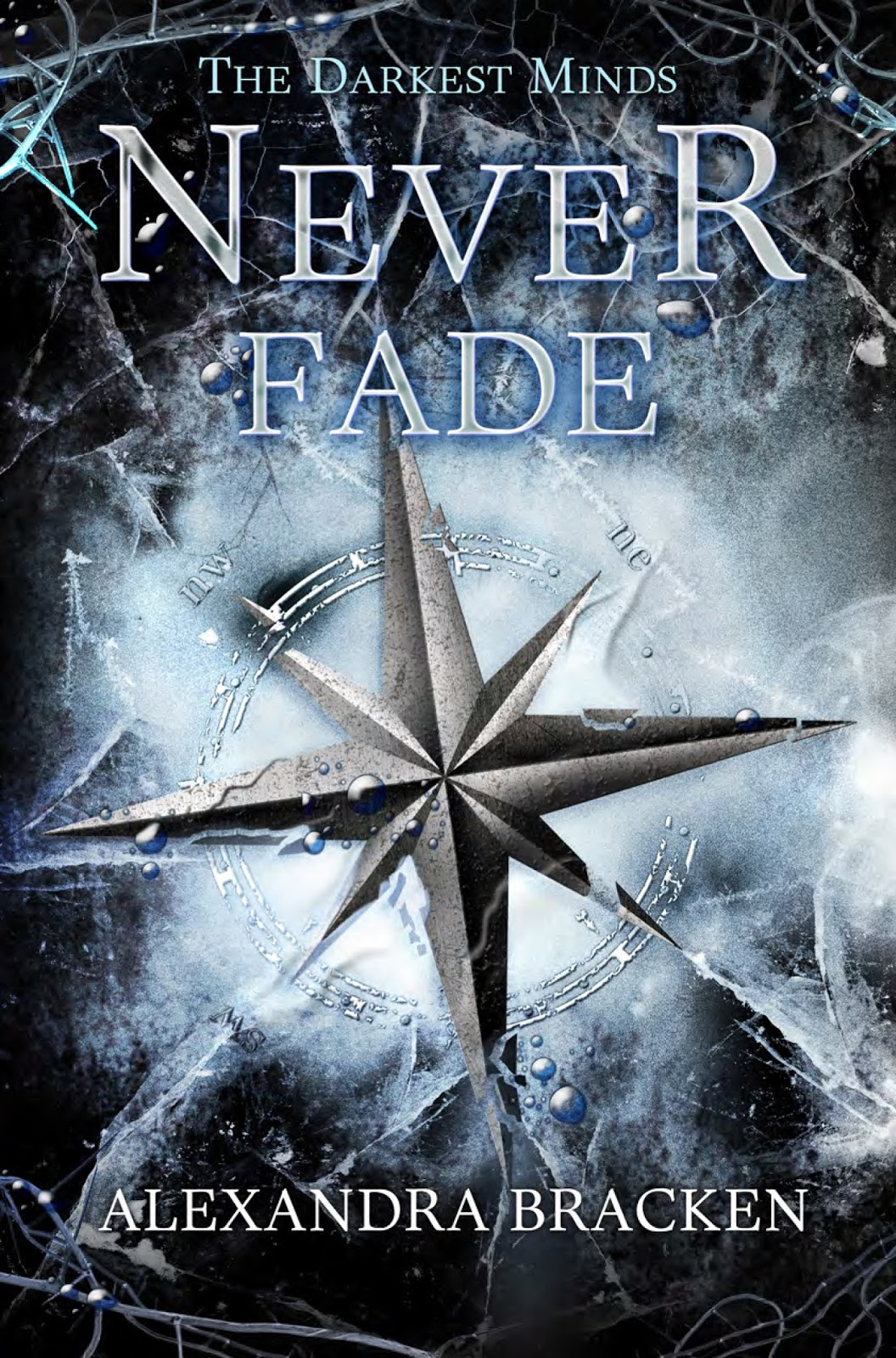 Never Fade Alexandra Bracken cover The Darkest Minds