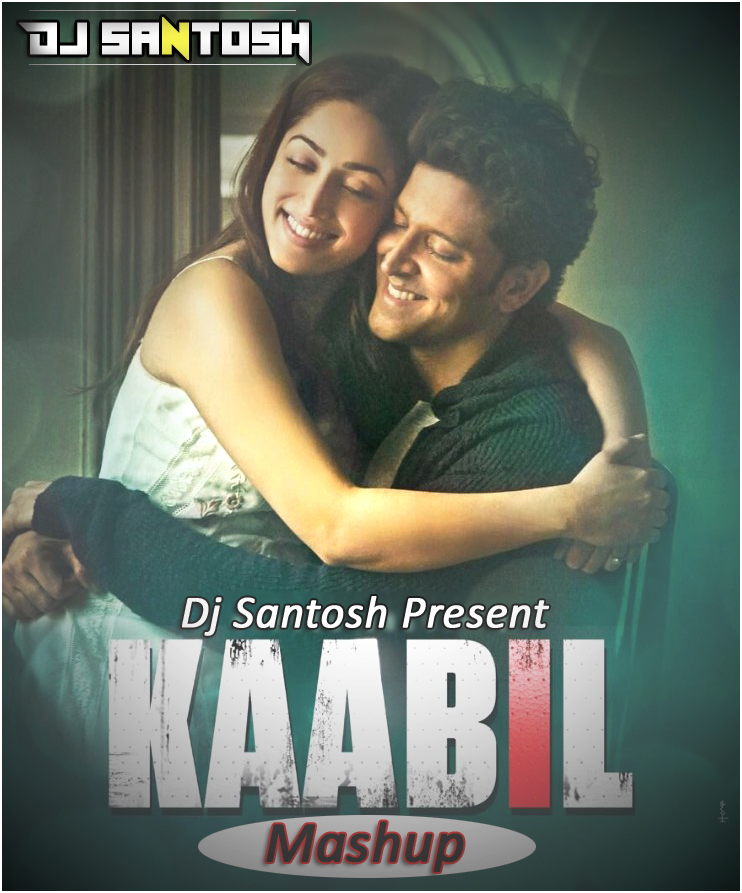 Phirbhi Tujuko Chahunga Song Download: DJ SANTOSH JHANSI: Kaabil