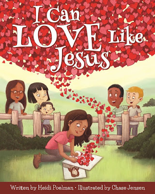 Heidi Reads... I Can Love Like Jesus by Heidi Poelman