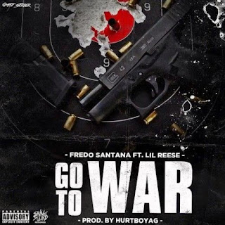 Fredo Santana ft. Lil Reese Go To War