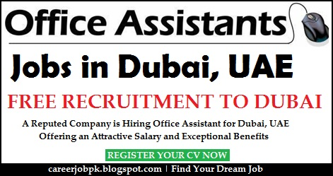 Urgent Office Assistant Dubai Jobs