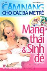 Cẩm Nang Cho Các Bà Mẹ Trẻ - Mang Thai Và Sinh Đẻ - Ngọc Lan