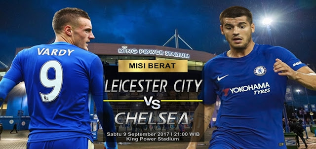 Prediksi Taruhan Bola 365 - Leicester City vs Chelsea 9 September 2017