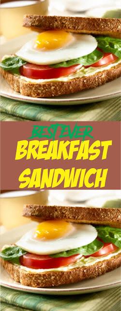 Best Ever Breakfast Sandwich