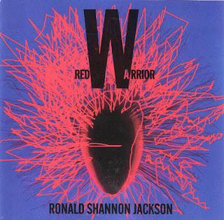 Ronald Shannon Jackson, Red Warrior