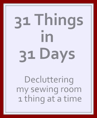 31 Things in 31 Days Decluttering my sewing room 1 thing at a time
