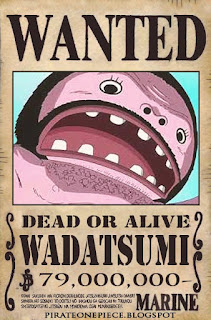http://pirateonepiece.blogspot.com/2011/01/wanted-wadatsumi.html