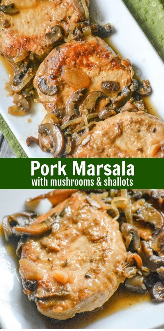 Pork Marsala with Mushrooms & Shallots