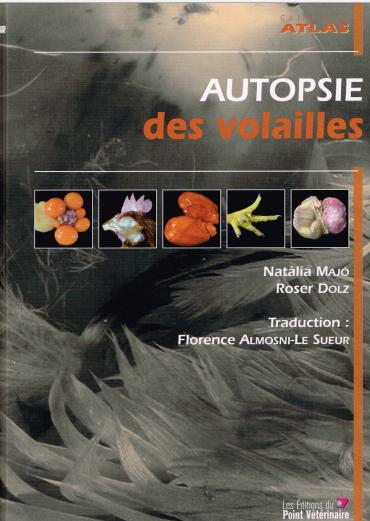 Atlas Autopsie Des Volailles - WWW.VETBOOKSTORE.COM