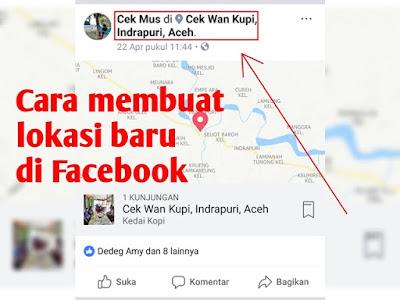 Cara Membuat Lokasi Baru Di Facebook Lewat HP