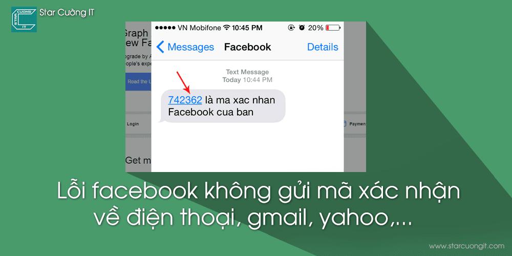Khắc phục lỗi facebook không gửi mã xác nhận về điện thoại, gmail, yahoo,...