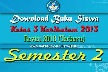 Download Buku Siswa Kelas 3 Revisi 2018 Semester 2 K13