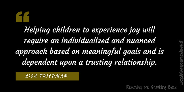 helping children to experience joy; Removing the Stumbling Block