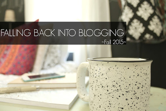 Falling back into blogging
